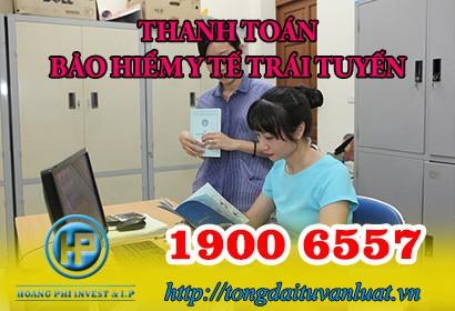 Tư vấn về thanh toán bảo hiểm y tế trái tuyến qua tổng đài 1900 6557
