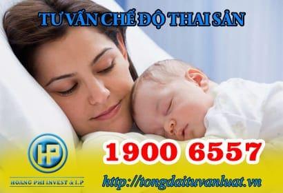 Tư vấn chế độ thai sản năm 2018 qua Tổng đài trực tuyến 1900 6557