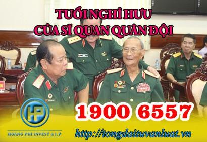 Tư vấn tuổi nghỉ hưu của sỹ quan quân đội qua tổng đài 1900 6557