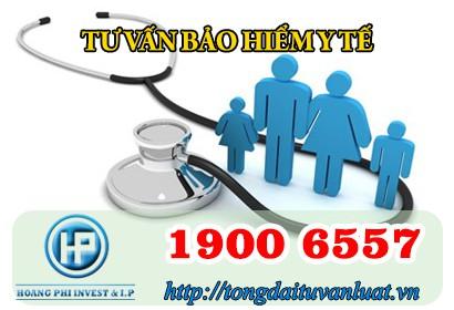 Tổng đài 1900 6557 tư vấn bảo hiểm y tế theo quy định mới nhất năm 2018