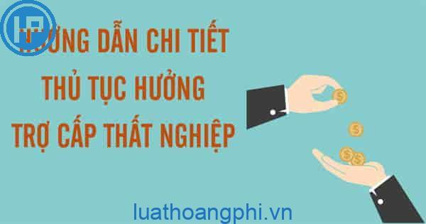 cach lay nhan tien bao hiem that nghiep 2021 nhanh nhat